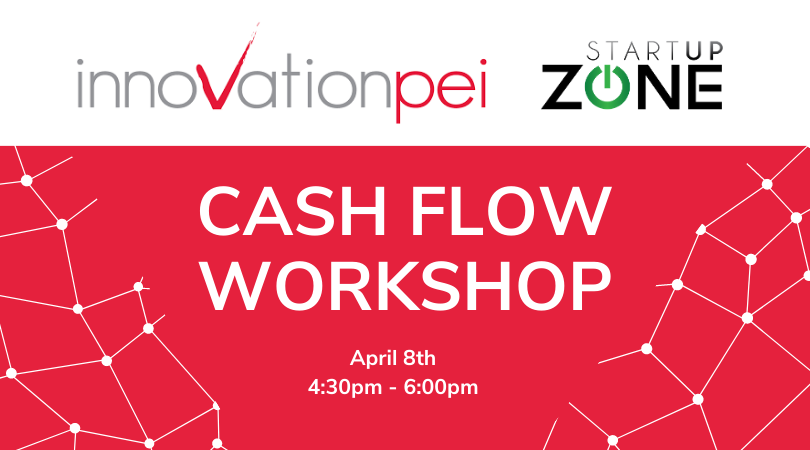 Cash Flow Workshop with Innovation PEI